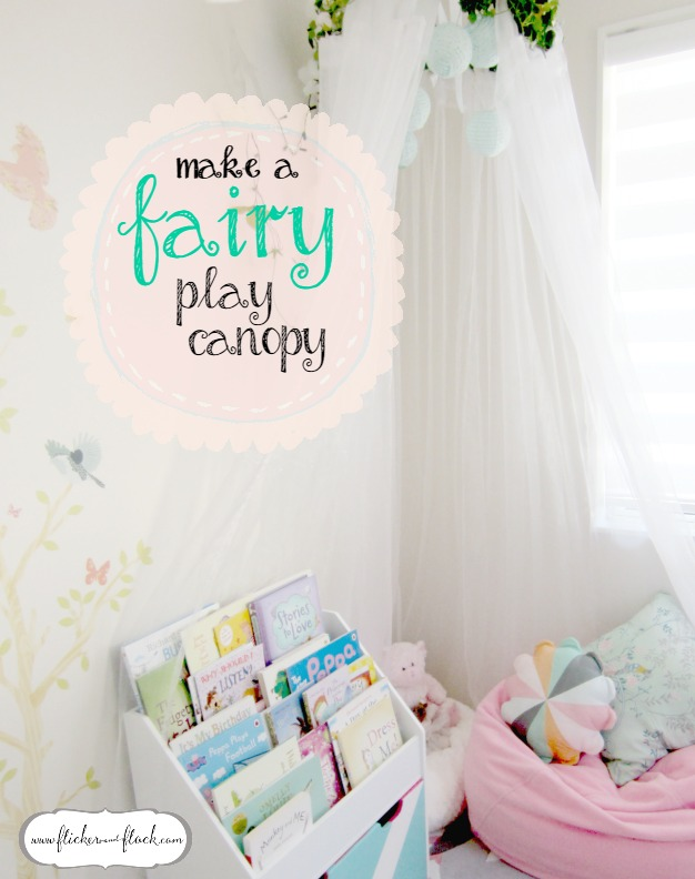 Make a fairy play canopy