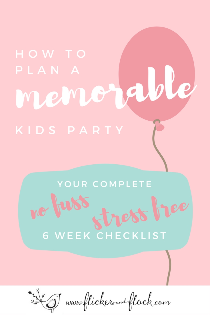 Step-by-step countdown + checklist on how to plan + host a memorable kids party.